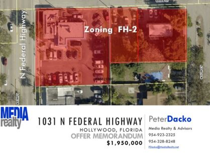 Great New Price   .85 Acre Site   FAR 3.0    Federal Highway   Hollywood