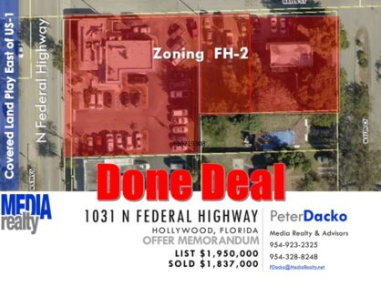 Done Deal | .85 Acre Site | FAR 3.0 |  Federal Highway | Hollywood