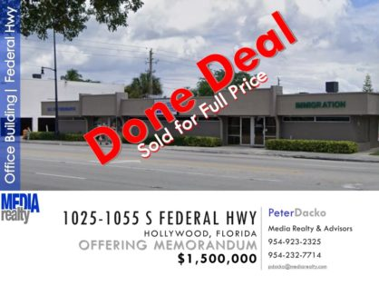 1025-1055 S Federal Hwy | Hollywood | Office Building | Sold for Full Asking Price