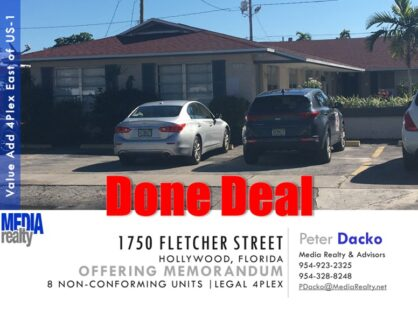 Done Deal | P Dacko Brokers Hollywood 8 Unit Non-Conforming 4Plex | Tagged by City & Having Open Permit and Violations | 1750 Fletcher St